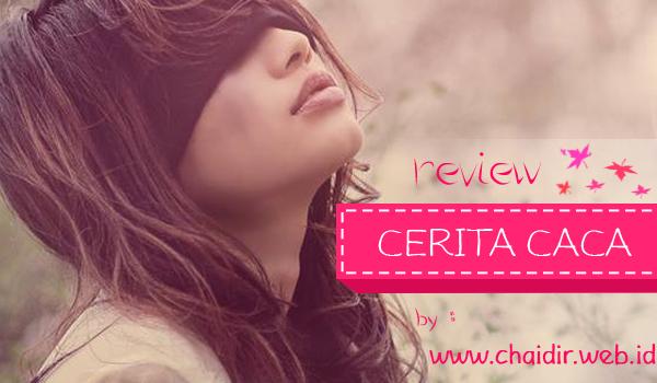 Cover Review Cerita Caca Habib Asyrafy